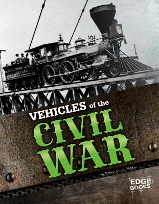 Vehicles of the Civil War By Delmar, Pete
