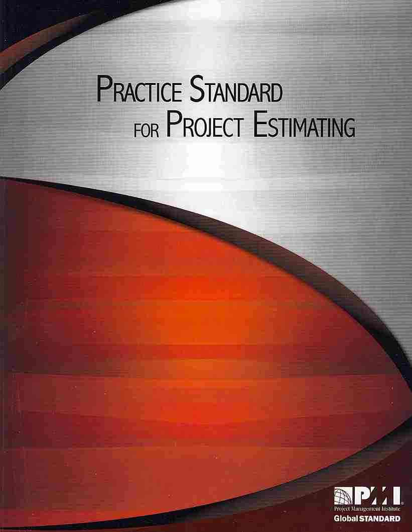 Practice Standard for Project Estimating By Project Management Institute (COR)